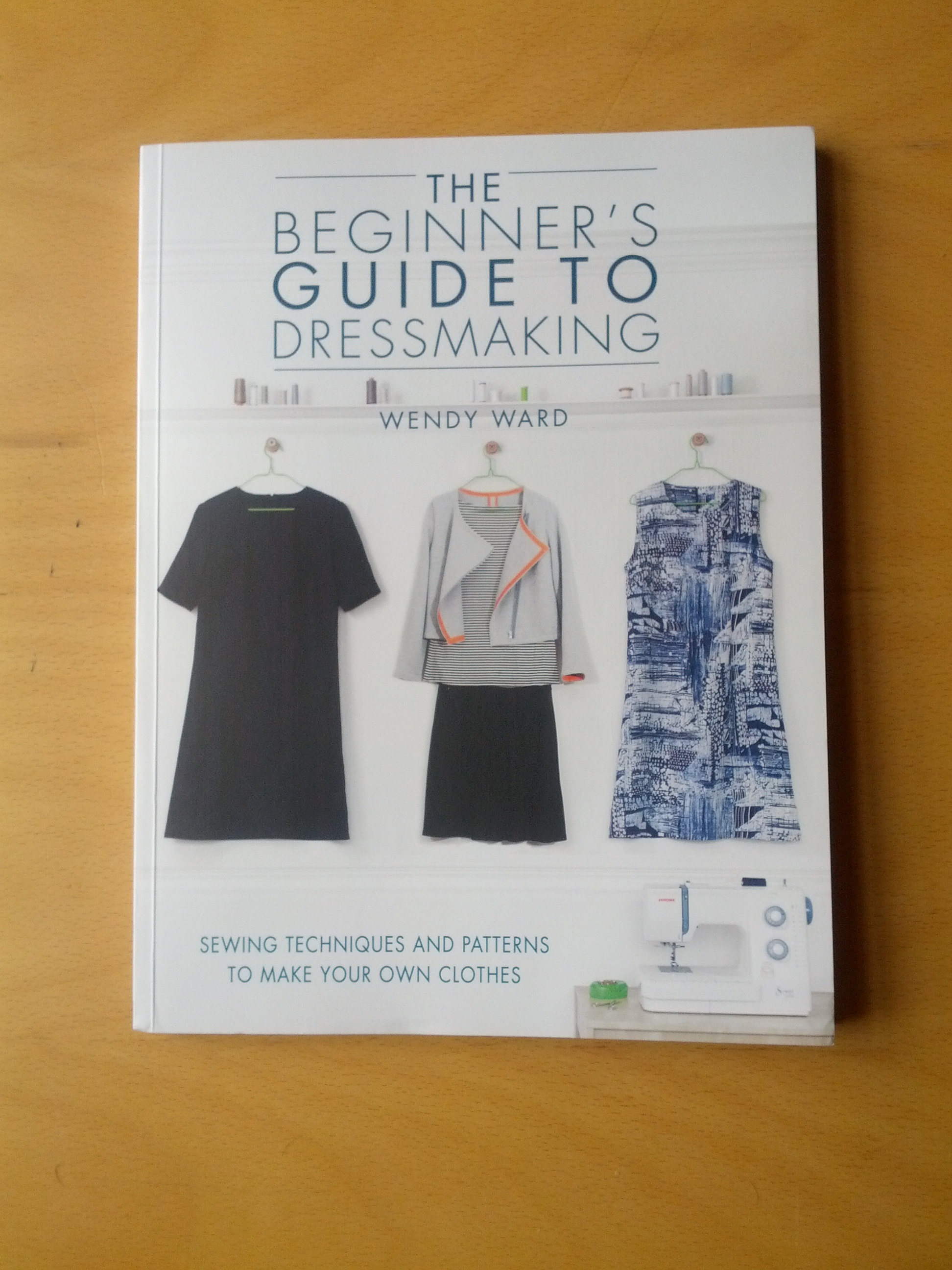 The Beginner's Guide to Dressmaking
